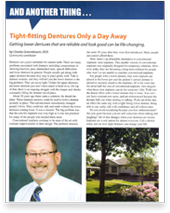 Tight Fitting Dentures Only a Day Away By Charles Greenebaum